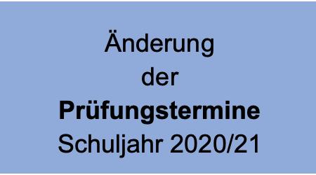 Änderung der Termine für die Abschlussprüfungen 2020/21